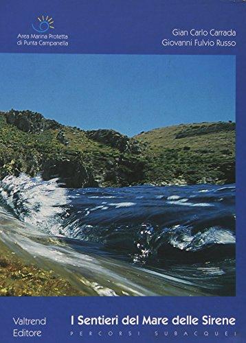 I Sentieri del Mare delle Sirene. Percorsi Subacquei (Book): Russo Giovanni Fulvio;Carrada Gian ...
