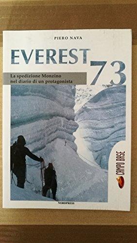 9788888657622: Everest 73. La spedizione Monzino nel diario di un protagonista (Campo base)