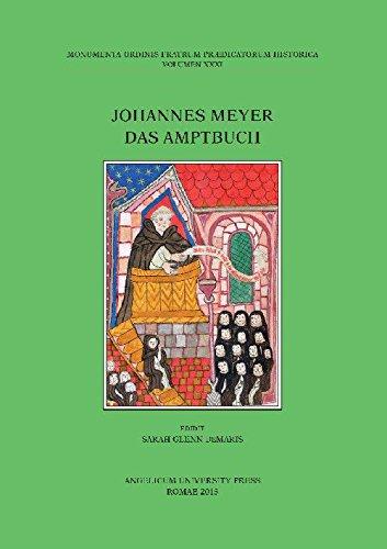 9788888660660: Johannes Meyer. Das Amptbuch. Ediz. inglese, latina e tedesca (Monumenta Ord. Fratrum Praedicat. Hist.)