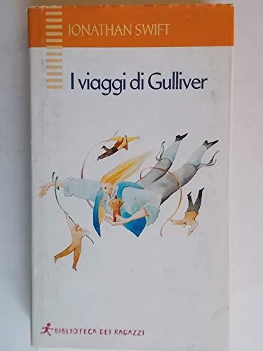I viaggi di Gulliver: Jonathan Swift