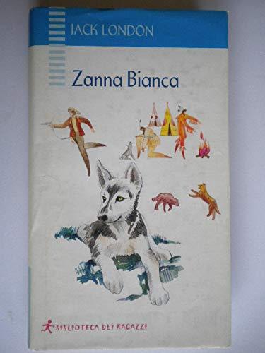 9788888666143: Zanna Bianca