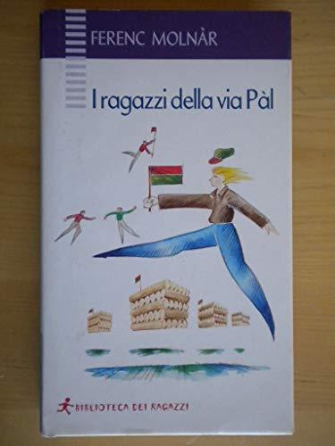 9788888666280: I ragazzi della via Pál (Biblioteca dei ragazzi)