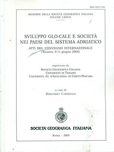 9788888692241: Sviluppo glocale e società nei paesi del sistema Adriatico. Atti del Convegno (Teramo, 1 giugno 2004)