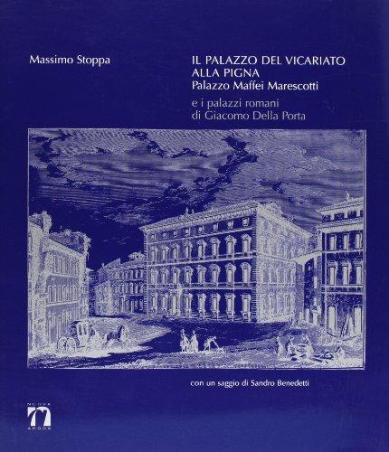 Il palazzo del Vicariato alla Pigna. Palazzo: Massimo Stoppa, Sandro