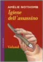 9788888700151: Igiene dell'assassino