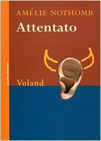 9788888700267: Attentato (Amazzoni)