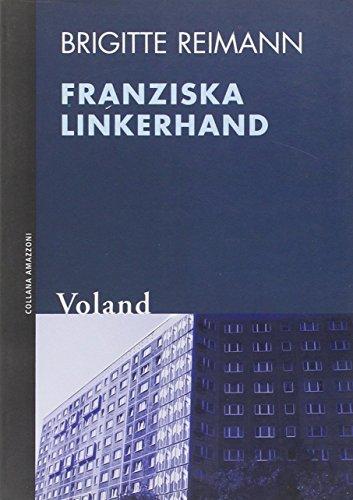 9788888700311: Franziska Linkerhand