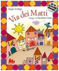 Gallucci: Via Dei Matti + CD (Italian Edition): Nicoletta Costa Sergio Endrigo