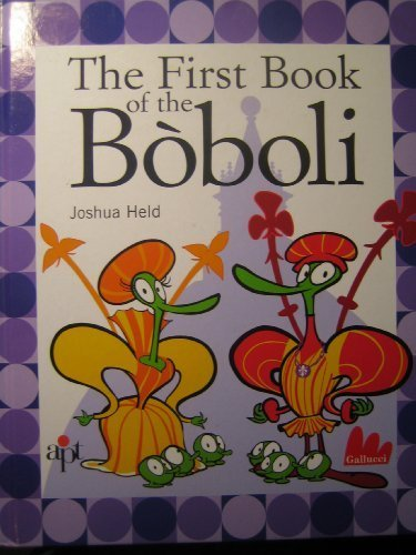 THE FIRST BOOK OF THE BOBOLI: Joshua Held
