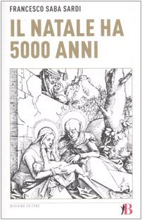 9788888764900: Il Natale ha 5000 anni