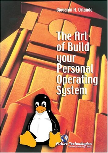 9788888768021: The Art of Build Your Personal Operating System