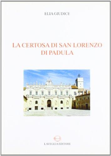 9788888773018: La Certosa di San Lorenzo di Padula