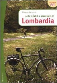 9788888829784: Piste ciclabili e greenways in Lombardia