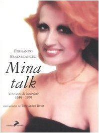 9788888833248: Mina talk. Vent'anni di interviste. 1959-1979