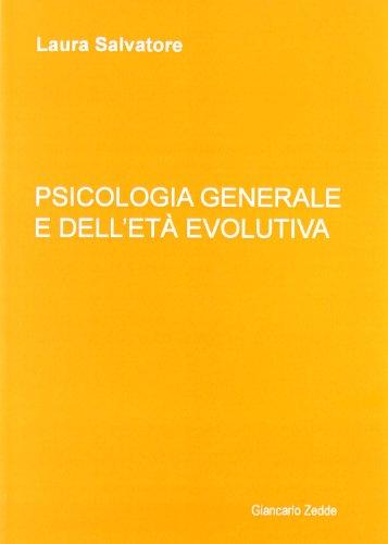 9788888849546: Psicologia generale e dell'età evolutiva