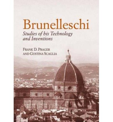 9788888850887: Brunelleschi: Studies of His Technology and Inventions