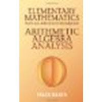 9788888851884: Elementary Mathematics from an Advanced Standpoint: Arithmetic, Algebra, Analysis