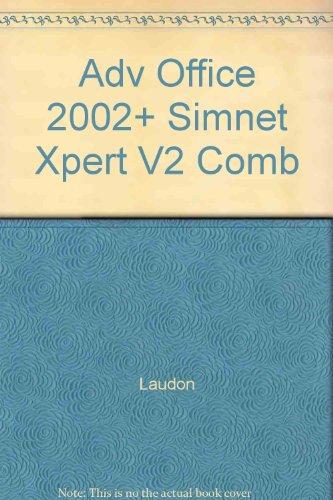 Adv Office 2002+ Simnet Xpert V2 Comb: Laudon