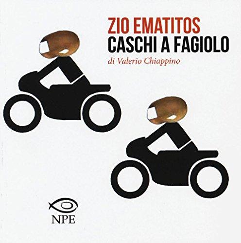9788888893822: Zio Ematitos-Caschi a fagiolo (Social)