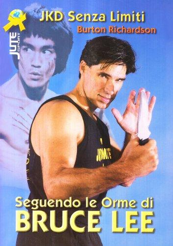 9788888911120: Seguendo le orme di Bruce Lee. Jeet kune do senza limiti