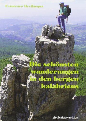 9788888948744: Die schönsten Wanderungen in den Bergen Kalabriens