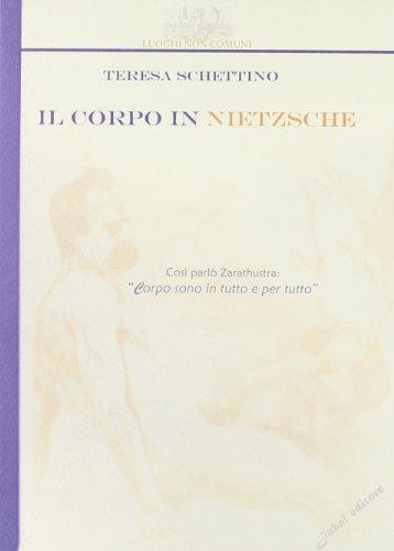 9788888985237: Il corpo in Nietzsche
