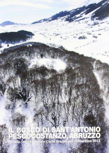 Il bosco di Sant Antonio. Pescocostanzo, Abruzzo.