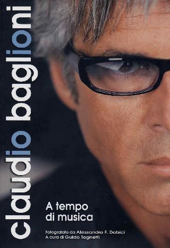 9788889004098: Claudio Baglioni. A tempo di musica