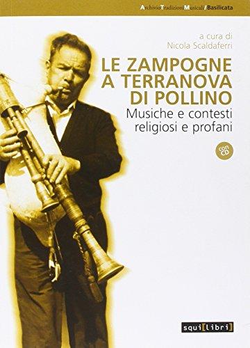 9788889009840: Le zampogne a Terranova del Pollino. Musiche e contesti religiosi e profani. Con CD Audio