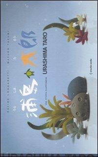 9788889025802: Urashima Taro. Una storia giapponese. Ediz. illustrata