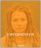 Eurogeneration. Un progetto: Clemente Bernad, Tommaso Bonaventura,