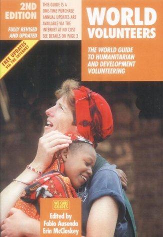 9788889060001: World Volunteers (World Volunteers: The World Guide to Humanitarian & Development Volu)