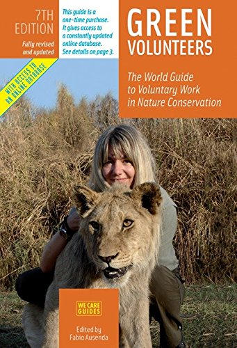 9788889060148: Green Volunteers: The World Guide to Voluntary Work in Nature Conservation (7th edition)