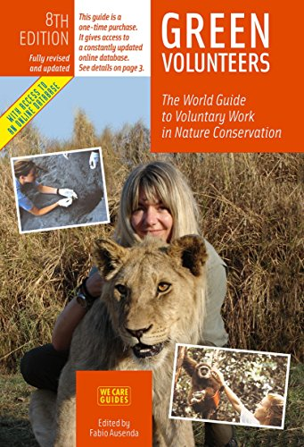 9788889060193: Green Volunteers, 8th Edition: The World Guide to Voluntary Work in Nature Conservation (Green Volunteers: The World Guide to Voluntary Work in Nature Conser)