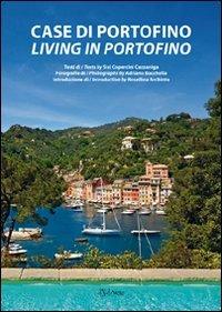 Case di Portofino. Ediz. italiana e inglese: Rosellina Archinto, Adriano