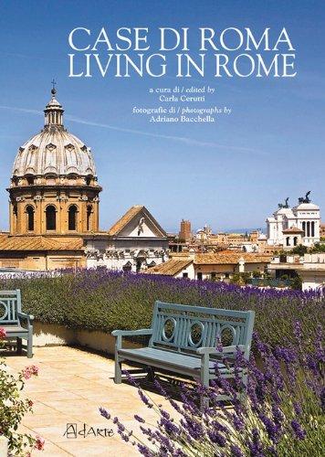 Case di Roma-Living in Rome: Carla. Bacchella, Adriano.
