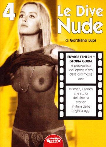 9788889084397: Le dive nude: Edwige Fenech e Gloria Guida