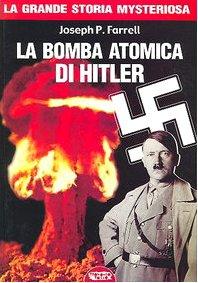 La bomba atomica di Hitler (9788889084601) by Joseph P. Farrell