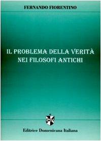 9788889094013: Il problema della verità nei filosofi antichi