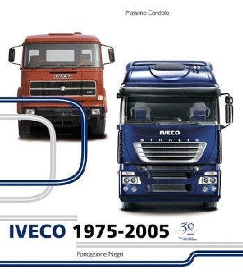 Iveco 1975-2005.: Condolo, Massimo.