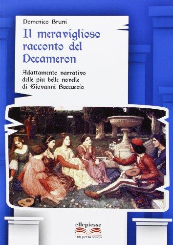 9788889118719: Il meraviglioso racconto del Decameron. Adattamento narrativo delle più belle novelli di Giovanni Boccaccio. Con e-book. Con espansione online