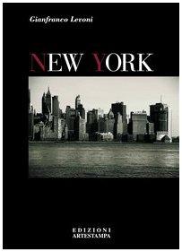 New York. Ediz. Italiana e Inglese.: Levoni, Gianfranco