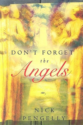 Don't Forget The Angels: Nick Pengelly