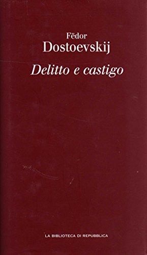 Delitto e castigo - Dostoevskij, Fëdor
