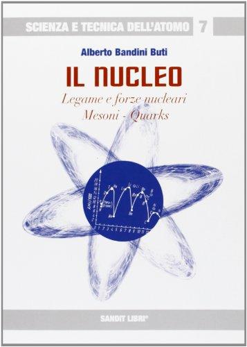 9788889150740: Il nucleo