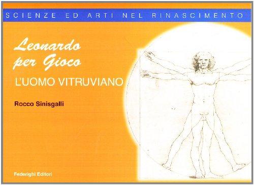 9788889159217: Leonardo per gioco. L'uomo vitruviano
