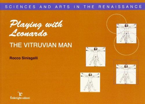 9788889159224: Playing with Leonardo. The vitruvian man