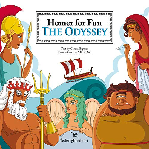 The Odyssey. Homer for fun: Cinzia. Bigazzi