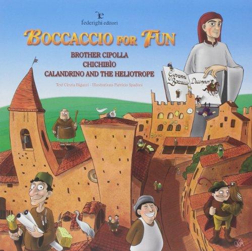 9788889159972: Boccaccio for fun. Brother cipolla. Chichibio. Calandrino and the heliotrope