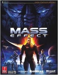 9788889164433: Mass effect (Guide strategiche ufficiali)